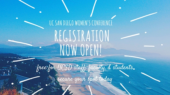 UCSD Women's Conference Registration Open